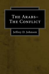 The Arabs - the Conflict