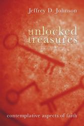 Unlocked Treasures - Contemplative Aspects of Faith