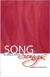 Song of Songs - Dr. Jeffery Johnson